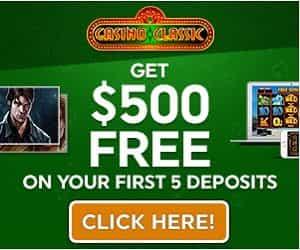 Casino Classic - $500 Free Chips